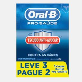 Creme-Dental-Oral-B-Pro-Saude-com-Escudo-Anti-Acucar-Leve-3-e-Pague-2